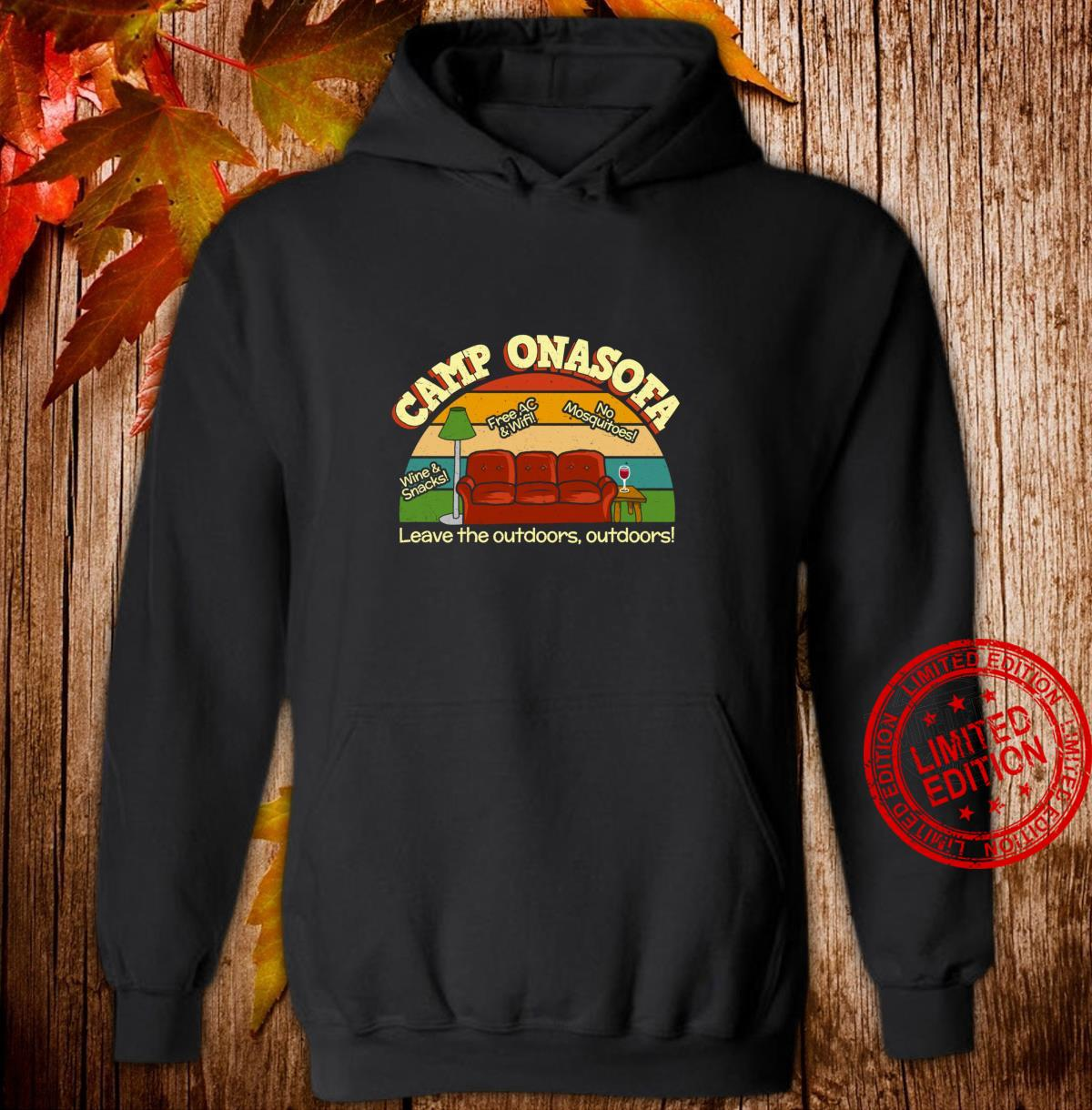 Camp OnaSofa Vacation Staycation Glamping with Wine Shirt hoodie
