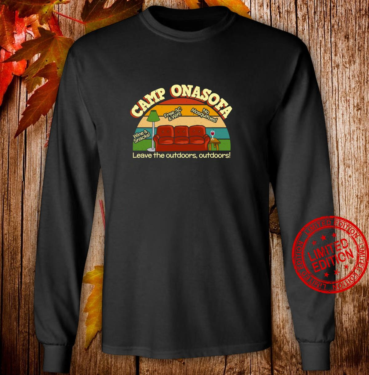 Camp OnaSofa Vacation Staycation Glamping with Wine Shirt long sleeved