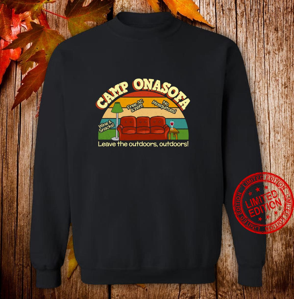 Camp OnaSofa Vacation Staycation Glamping with Wine Shirt sweater