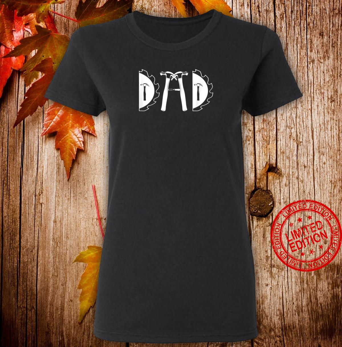 Carpenter Dad Carpentry Tools Woodworker Daddy Shirt ladies tee