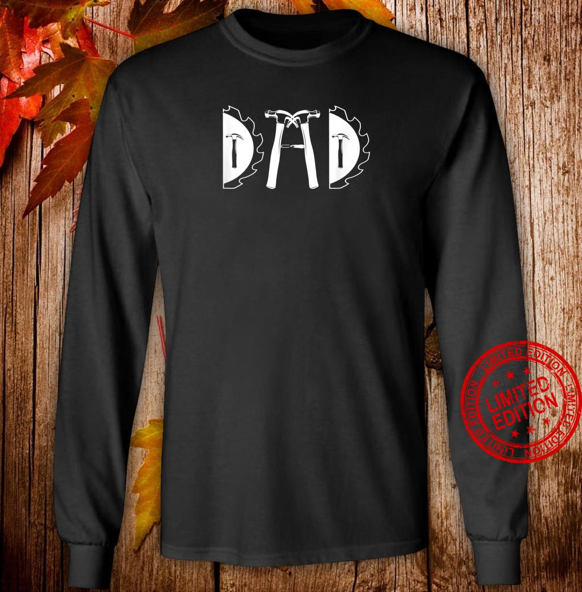 Carpenter Dad Carpentry Tools Woodworker Daddy Shirt long sleeved