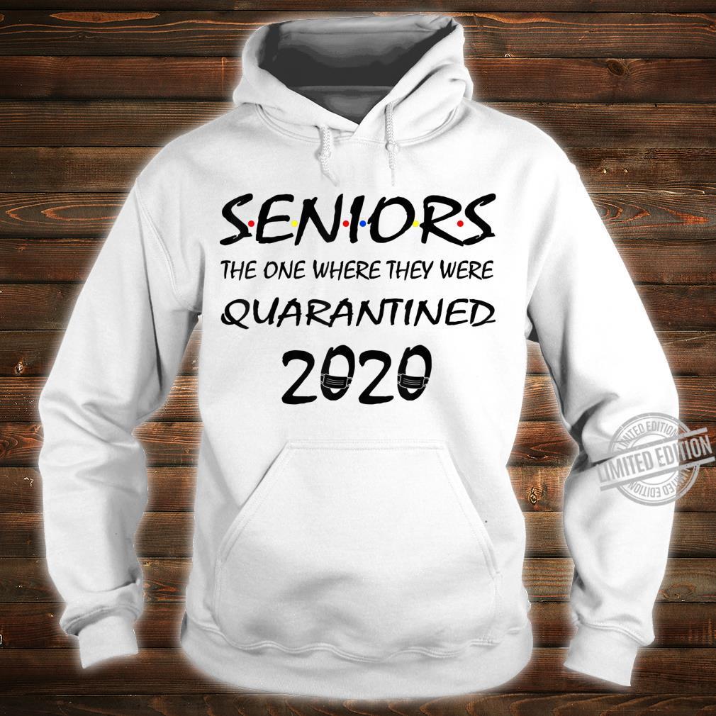 Class Of 2020 Graduation Senior Quarantine Shirt hoodie