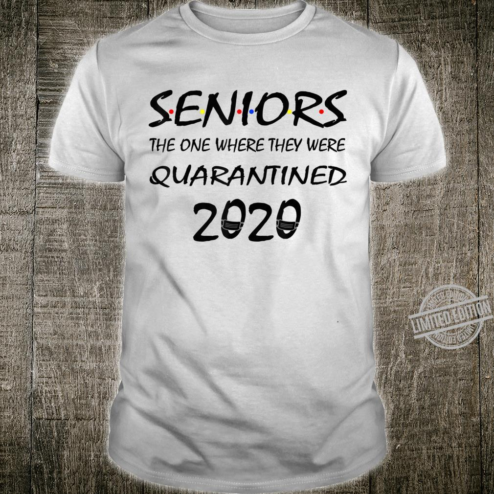 Class Of 2020 Graduation Senior Quarantine Shirt