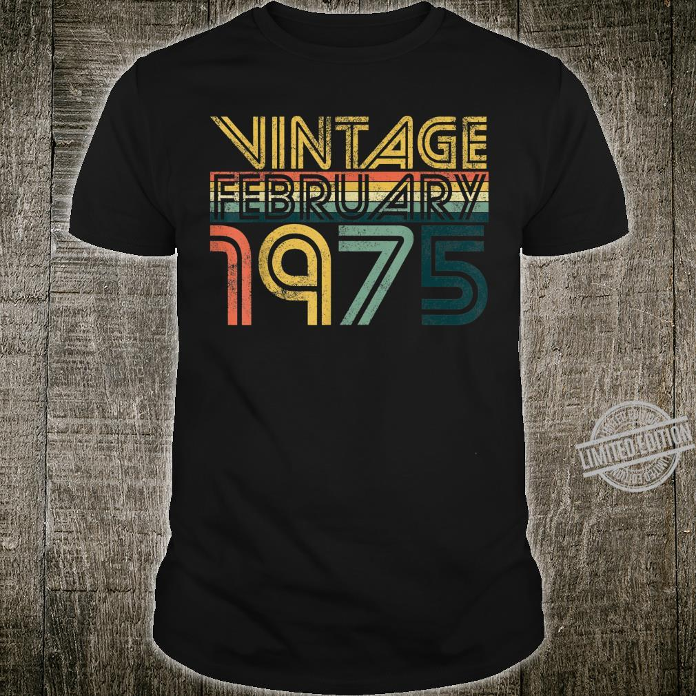 Cool 45th Birthday 45 Years Old Vintage February 1975 Shirt