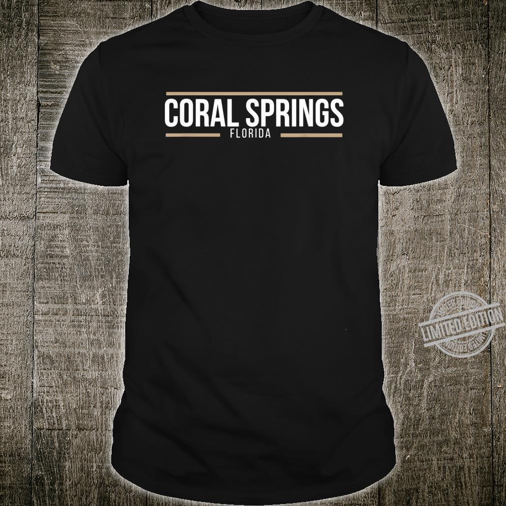 Coral Springs Florida Everything Under the Sun Sunshine Shirt