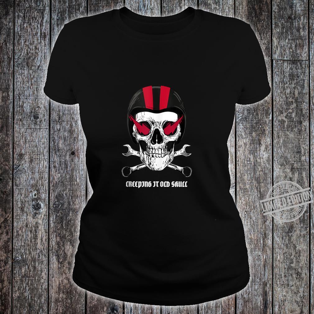 Creeping It Old Skull Biker Design Shirt ladies tee