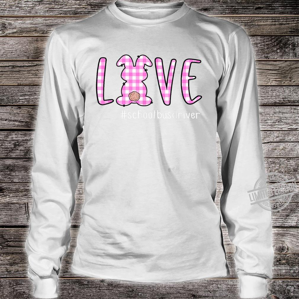 Cute Rabbit Love School Bus Driver Happy Easter Day Shirt long sleeved