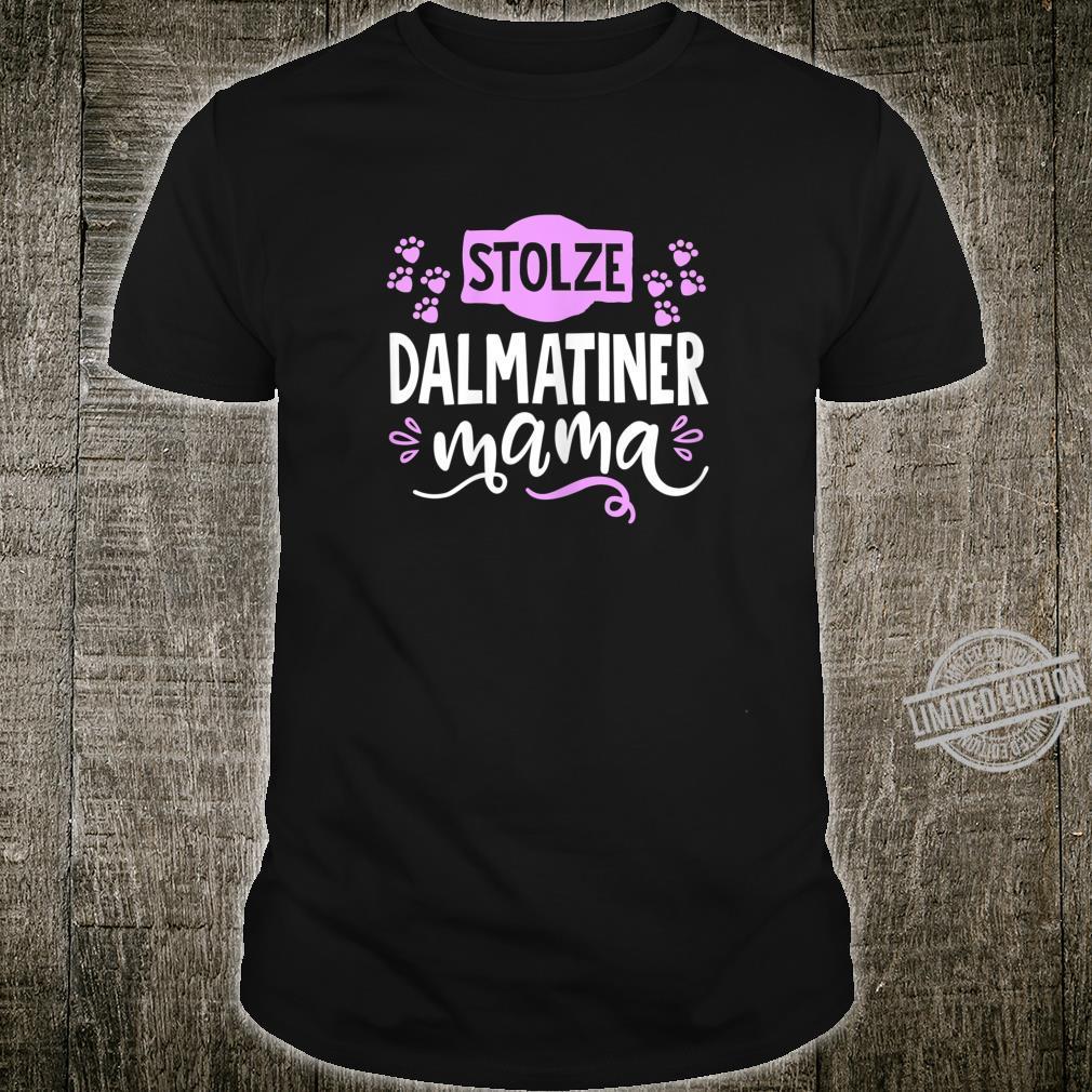 Damen Stolze Dalmatiner Mama Süßes Niedliches Hunde Spruch Motiv Shirt