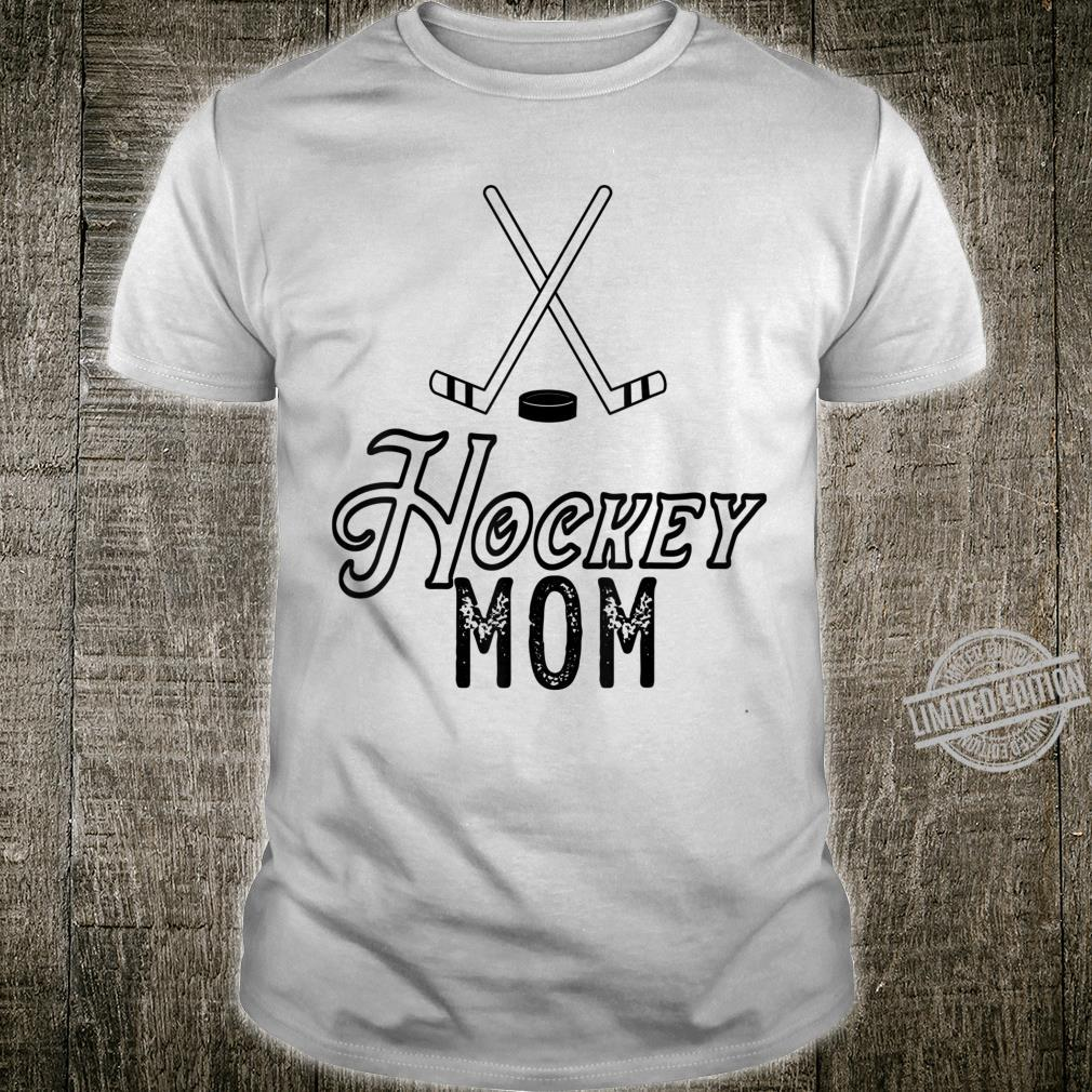 Distressed Hockey mom with crossed hockey sticks and a puck Shirt