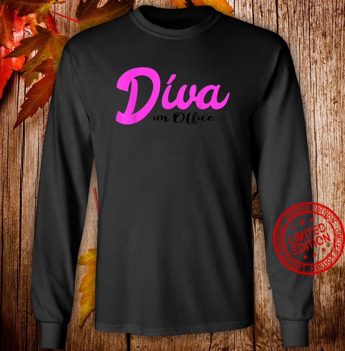 Diva im Office Büro Arbeit Job Shirt long sleeved