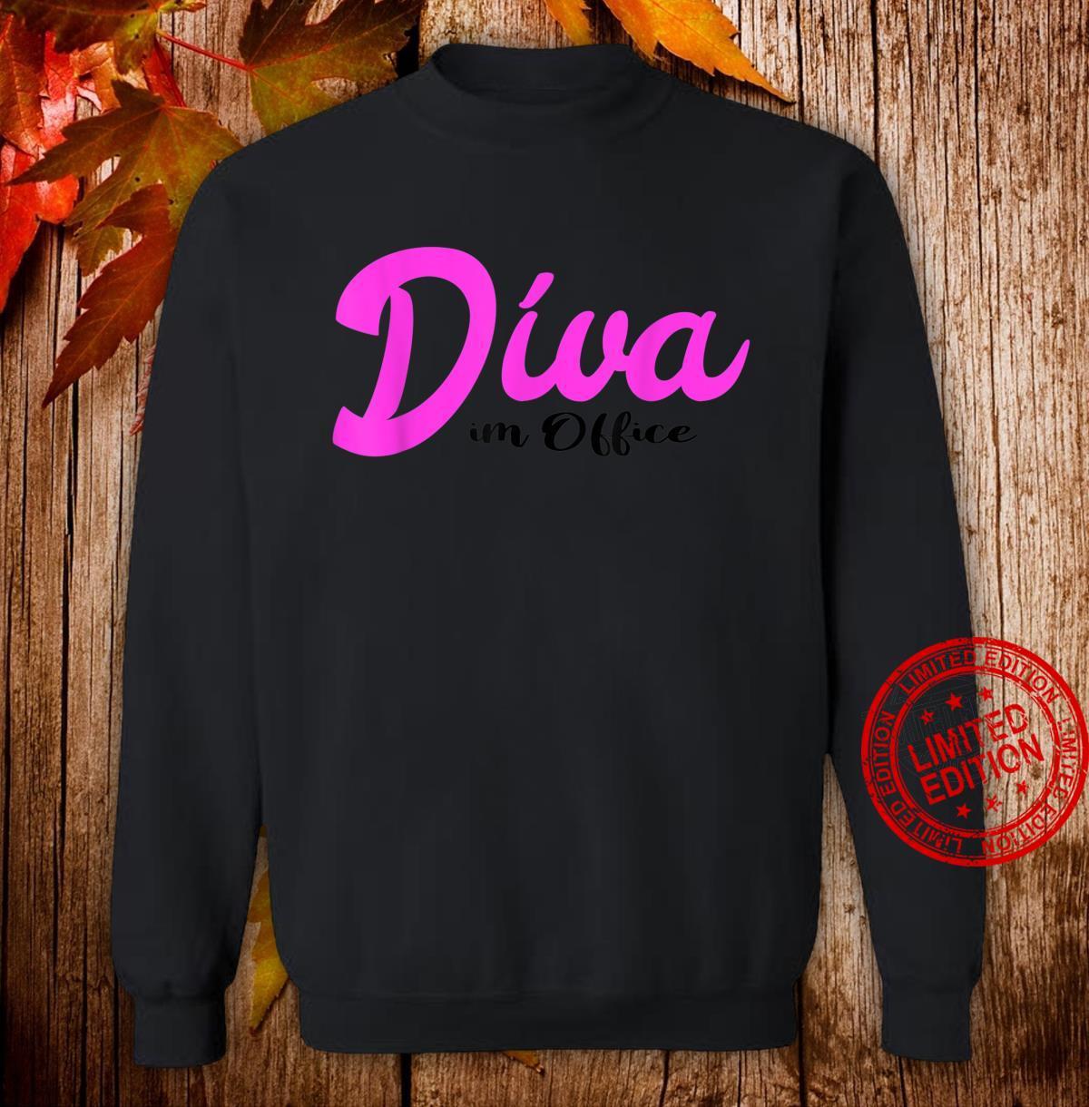 Diva im Office Büro Arbeit Job Shirt sweater