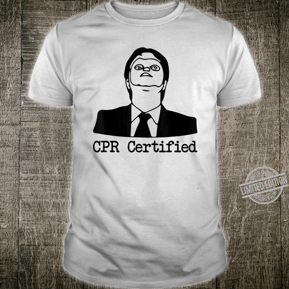 Dwight's mask Cpr Certified Dwight's dummy mask Shirt