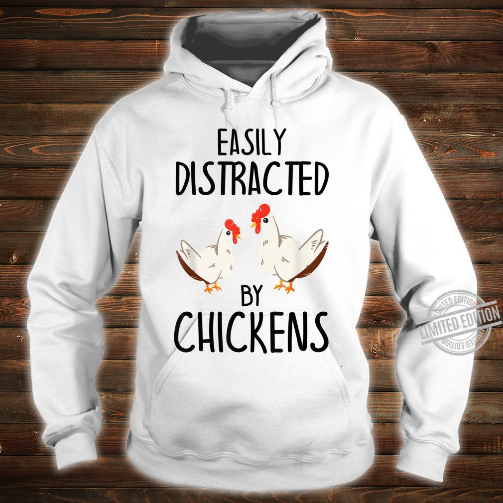 Easily Distracted By Chickens Chicken Shirt hoodie