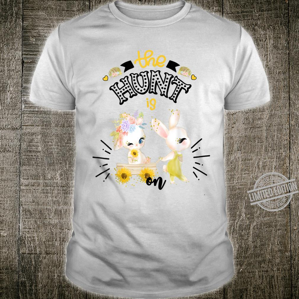 Easter For Sunflower The Hunt Is On Cute Bunny Shirt