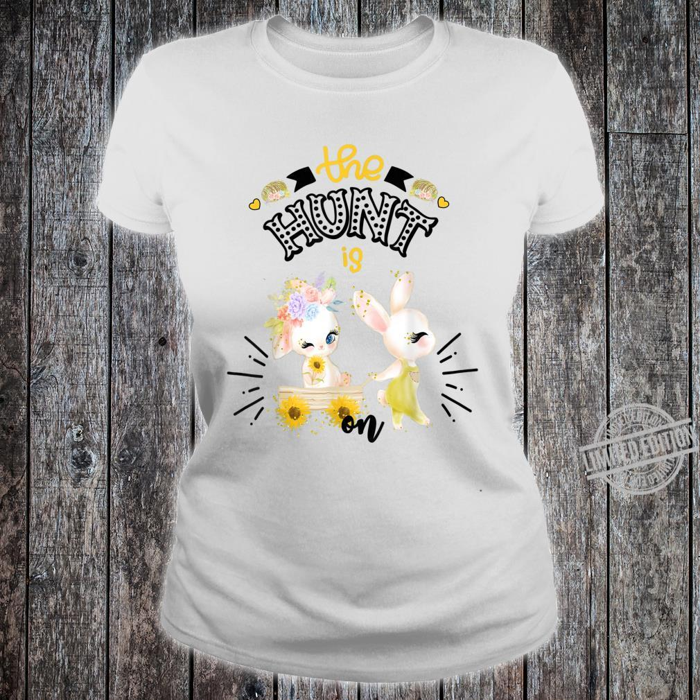 Easter For Sunflower The Hunt Is On Cute Bunny Shirt ladies tee