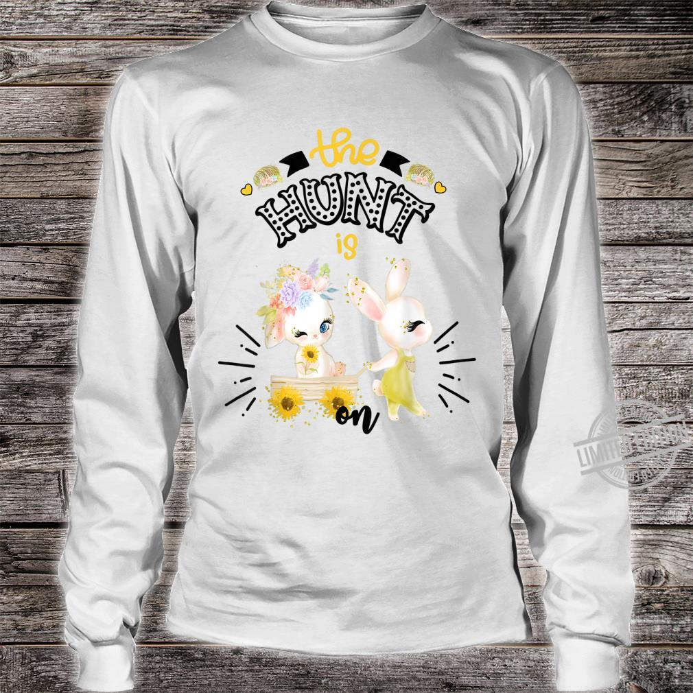 Easter For Sunflower The Hunt Is On Cute Bunny Shirt long sleeved