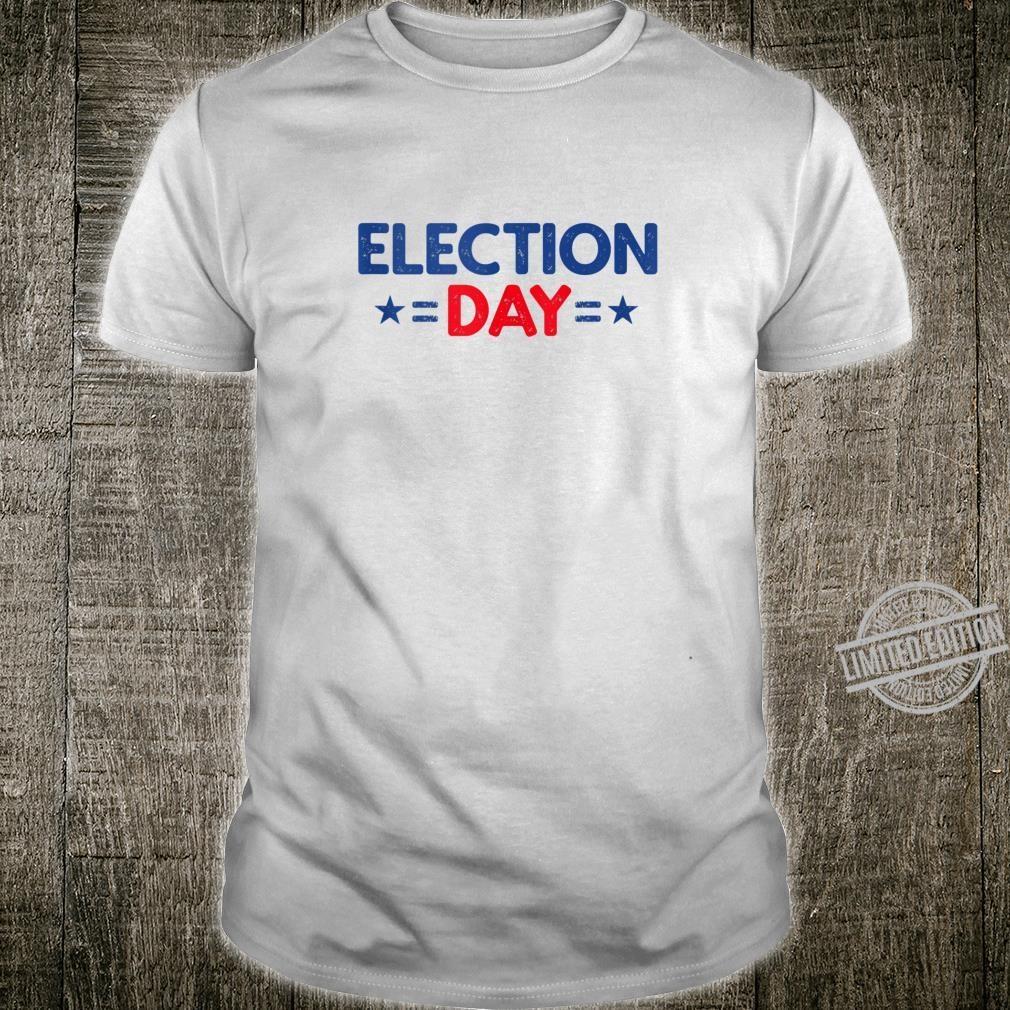 Election Day Vote Shirt