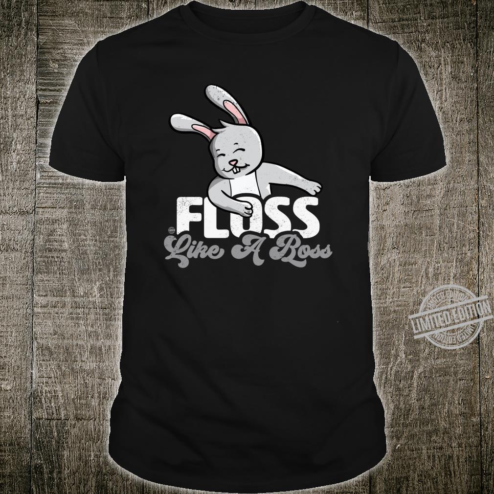 Floss Like a Boss Rabbit Shirt