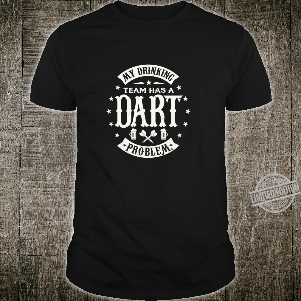 Funny My drinking team has a Dart problem darts Shirt Langarmshirt Shirt