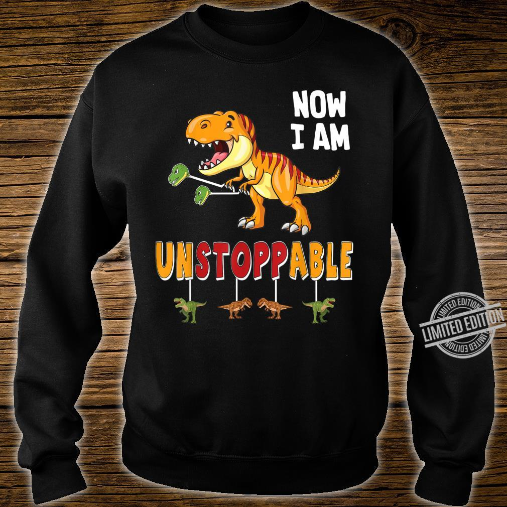 Funny Now I am Unstoppable TRex Dinosaur Shirt sweater