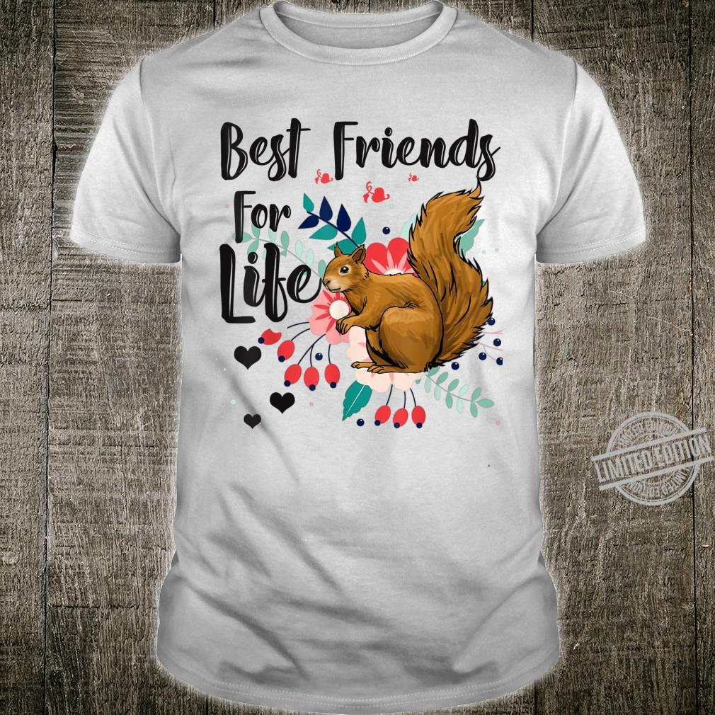 Funny Squirrel Best Friend For Life Squirrel Shirt