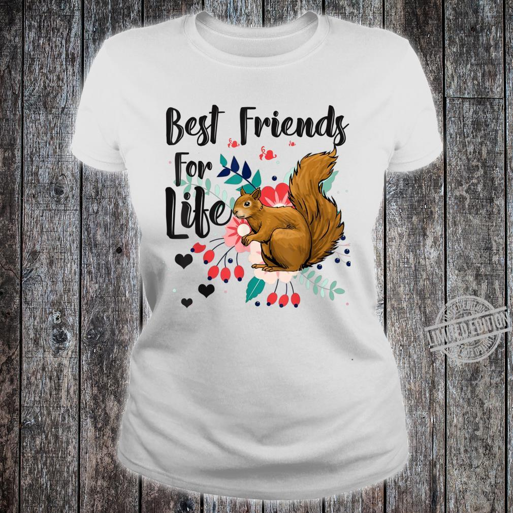 Funny Squirrel Best Friend For Life Squirrel Shirt ladies tee