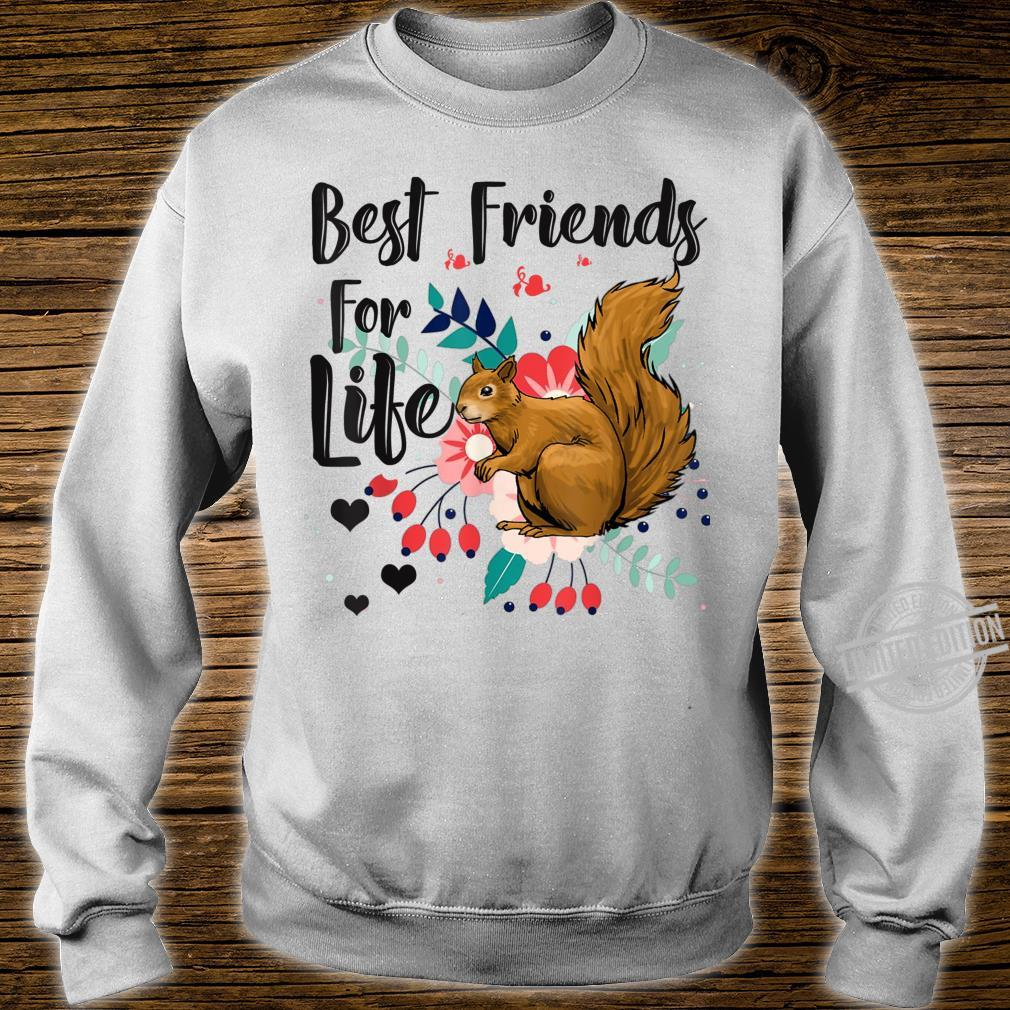 Funny Squirrel Best Friend For Life Squirrel Shirt sweater