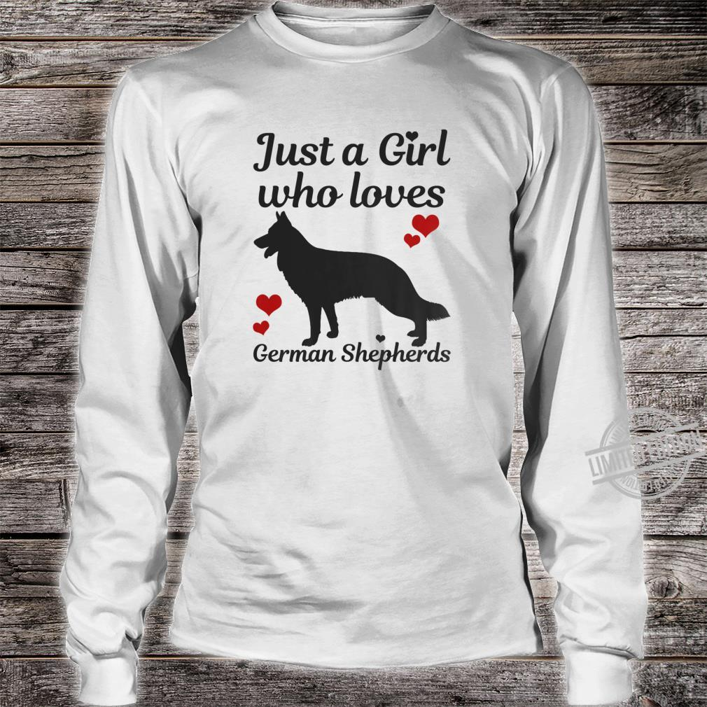 German Shepherd Dog Just A Girl Who Loves Dogs Shirt long sleeved