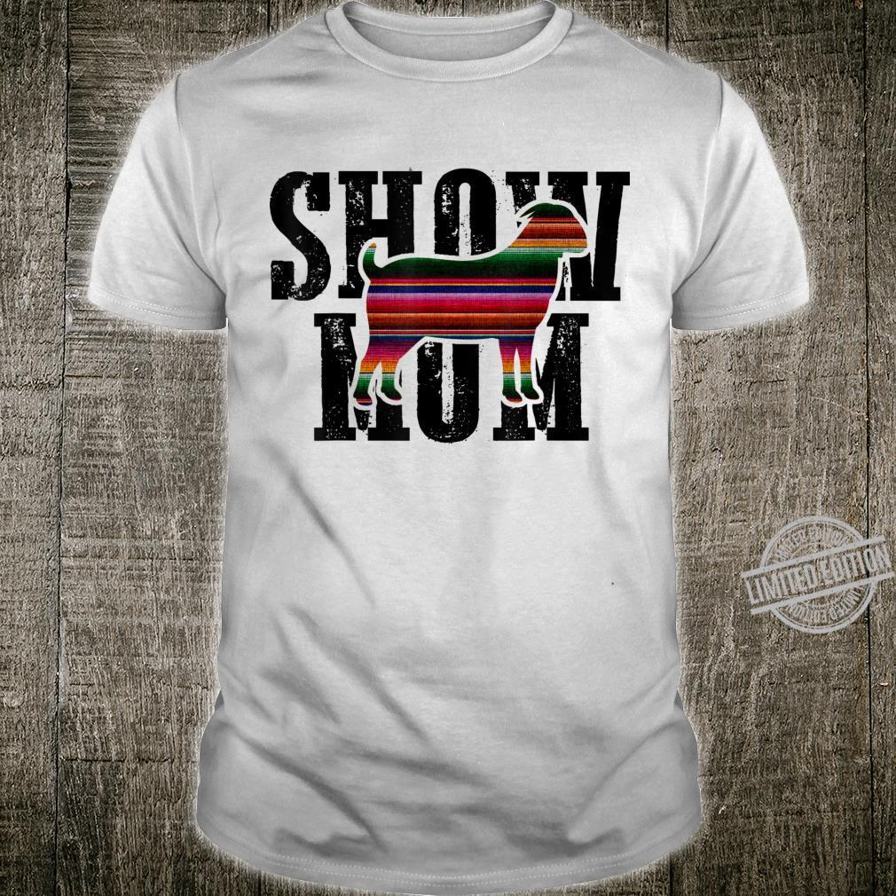 Goat Show Mom Shirt