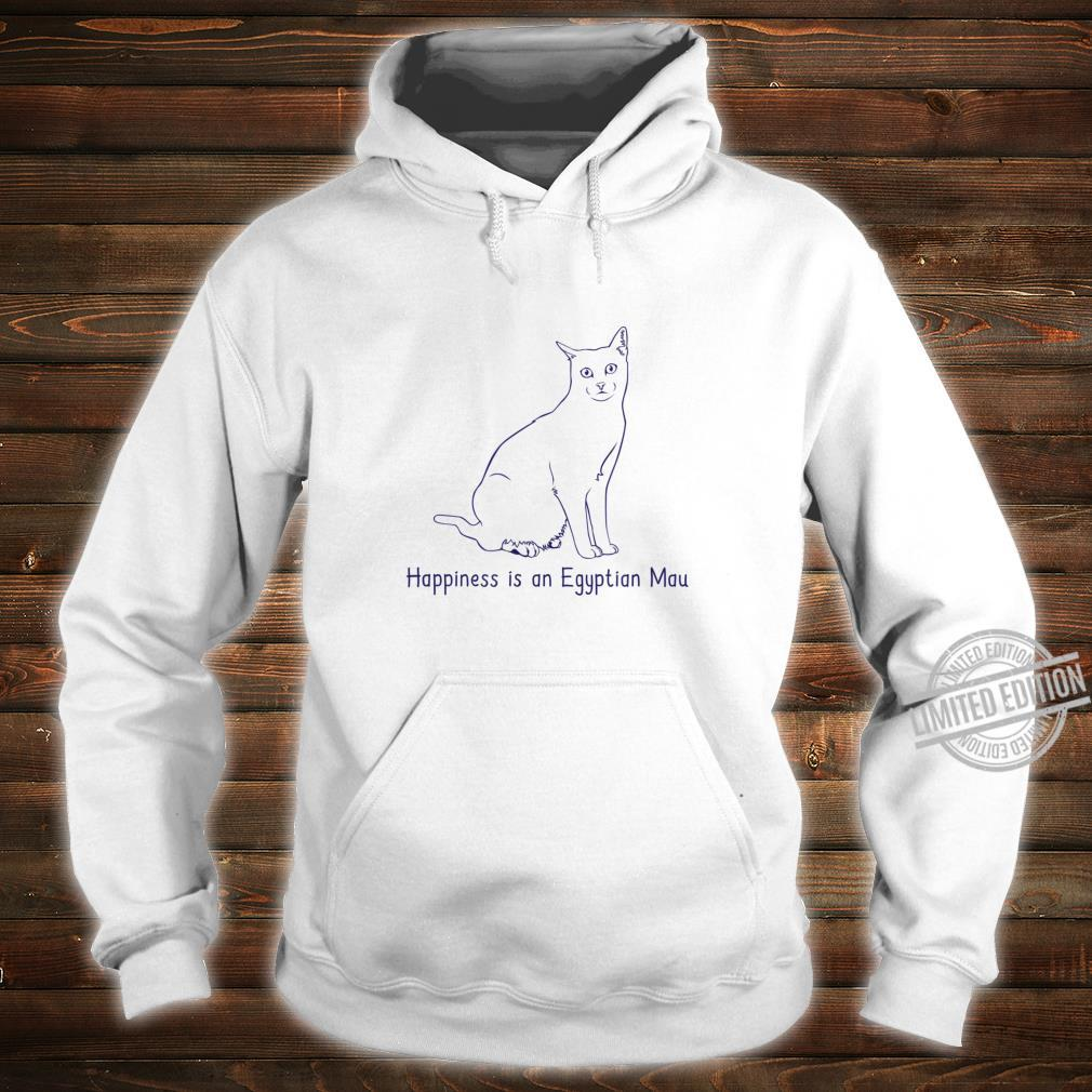 Happiness Is An Egyptian Mau Cat Breed Owner Shirt hoodie