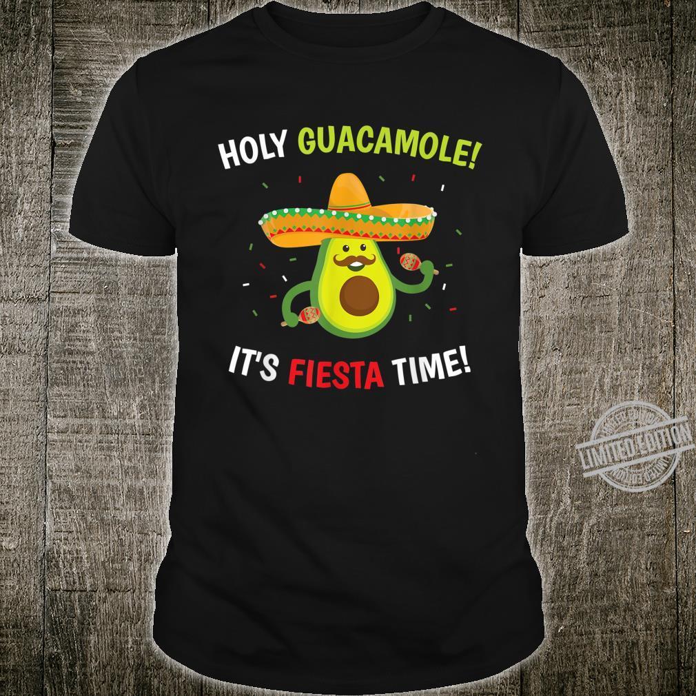 Holy Guacamole It's Fiesta Time Cinco de Mayo Shirt