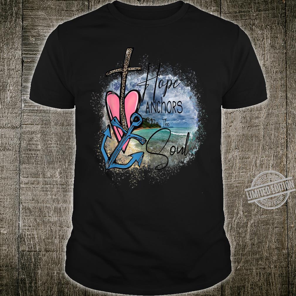 Hope Anchors The Soul Christian Bible Verse Shirt
