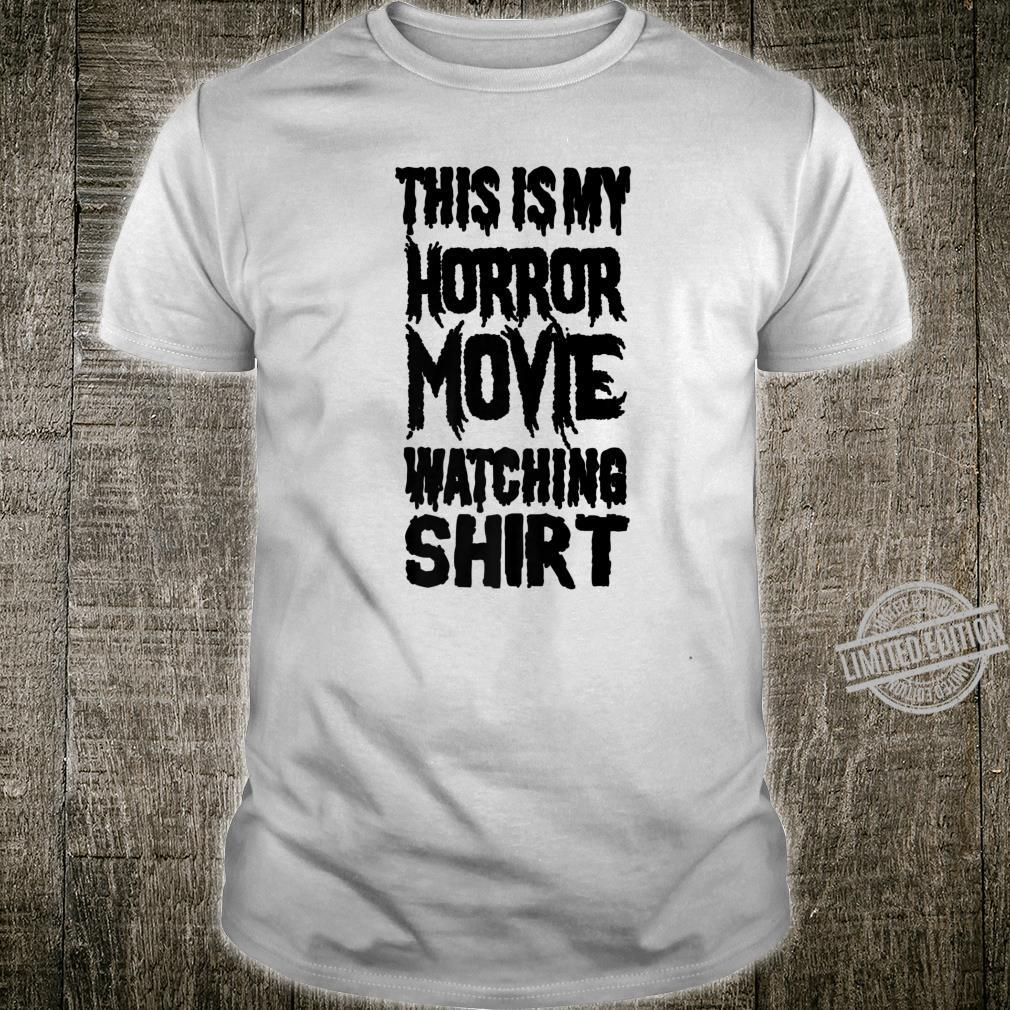 Horror Fan This Is My Horror Movie Watching Shirt Shirt