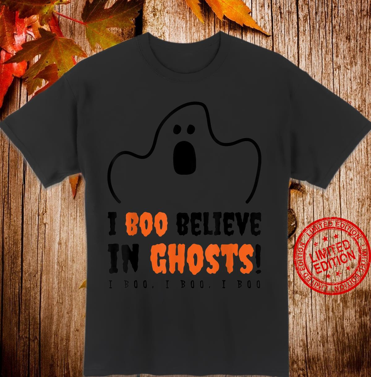 I Boo Believe In Ghosts Halloween Shirt