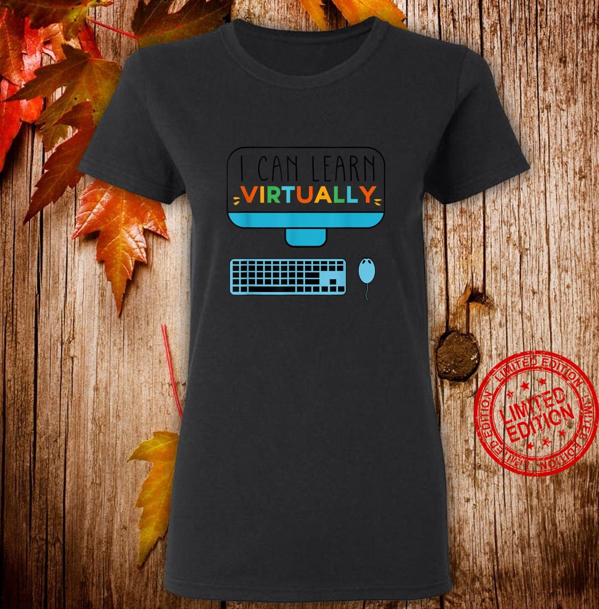 I Can Learn Virtually For Childrens Online Classes Shirt ladies tee