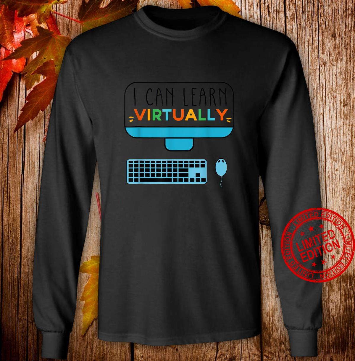 I Can Learn Virtually For Childrens Online Classes Shirt long sleeved
