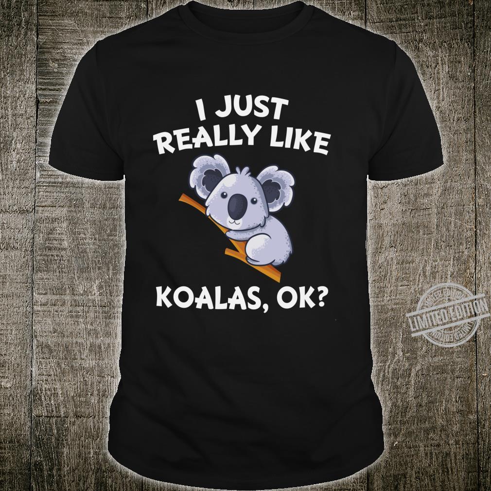 I Just Really like Koala Australian Animals Shirt