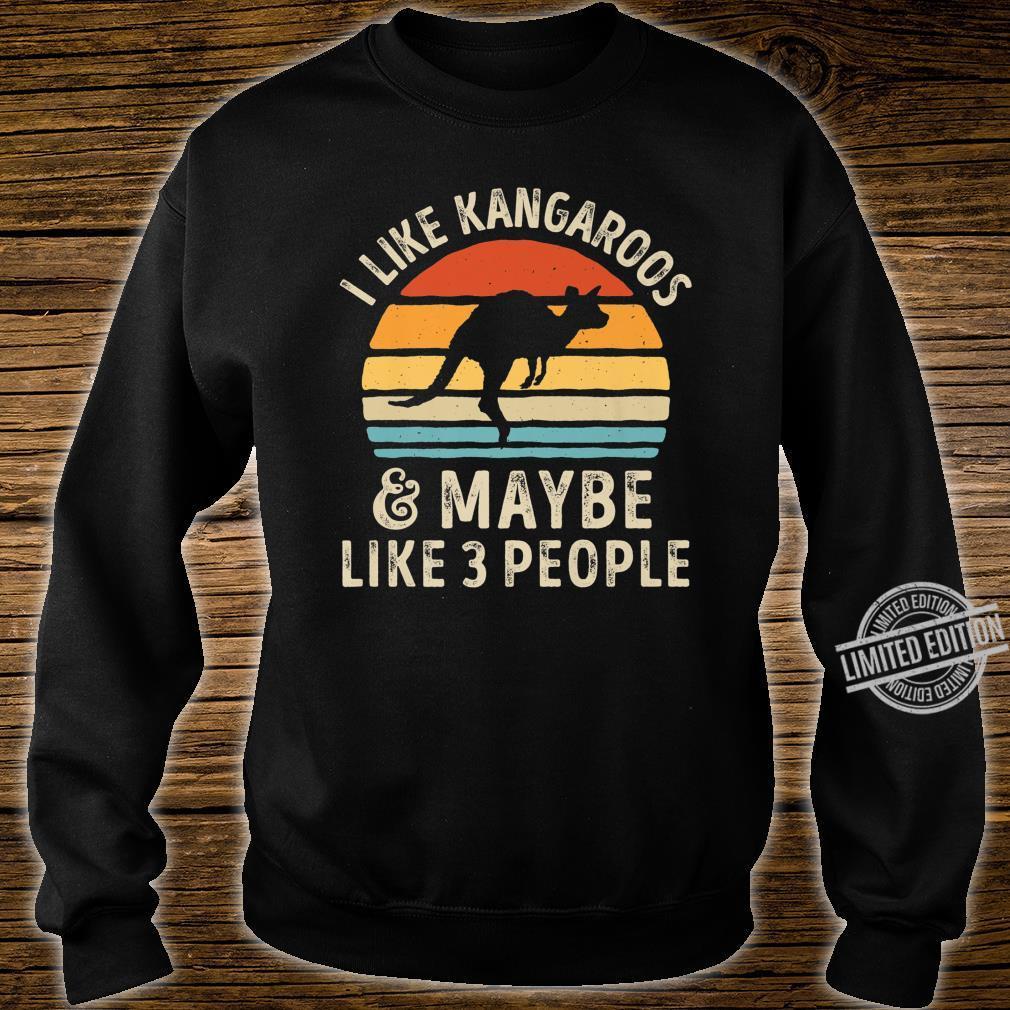 I Like Kangaroos And Maybe Like 3 People Kangaroo Shirt sweater