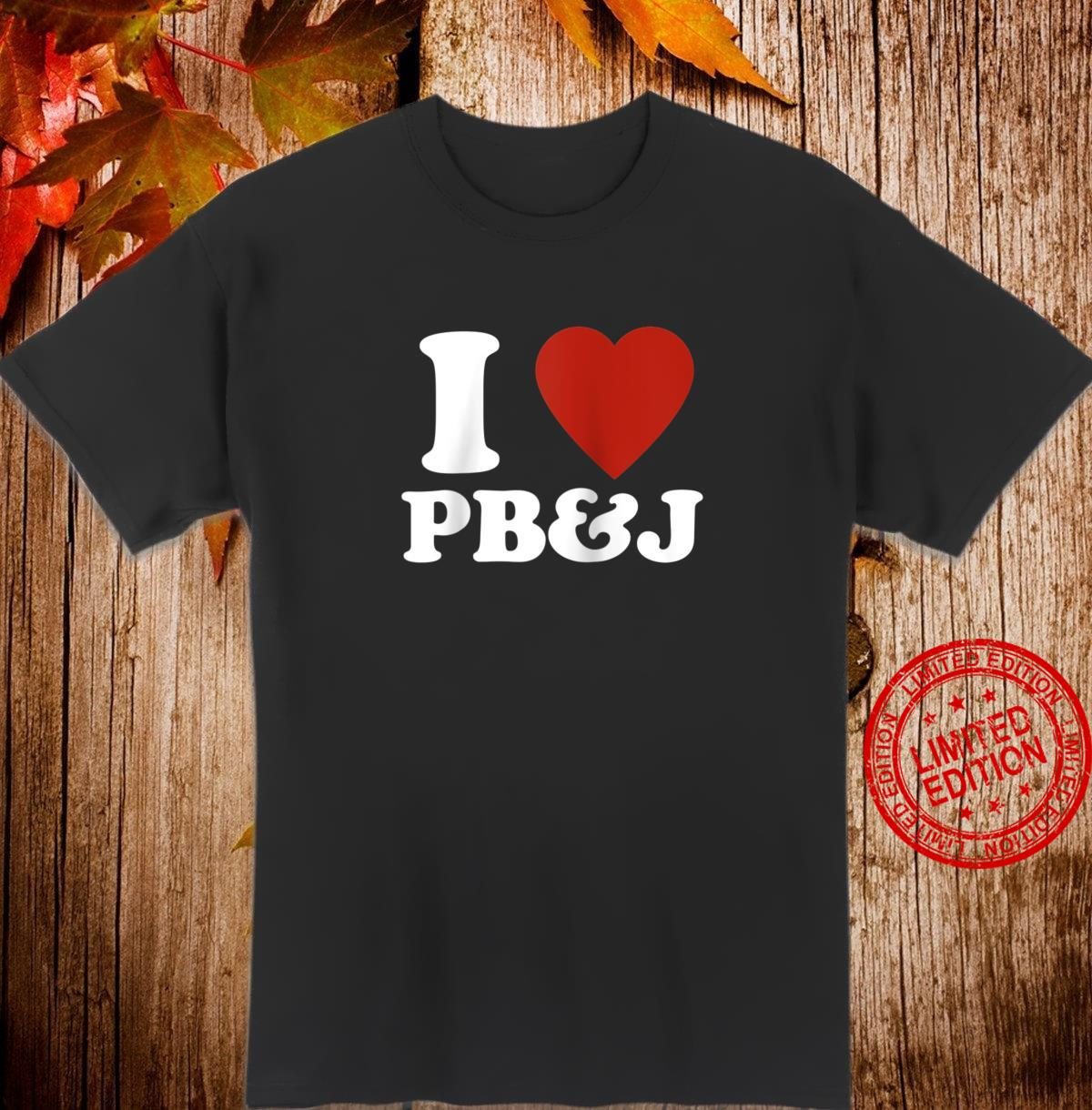 'I Love Peanut Butter and Jelly' Red Heart PB&J Shirt