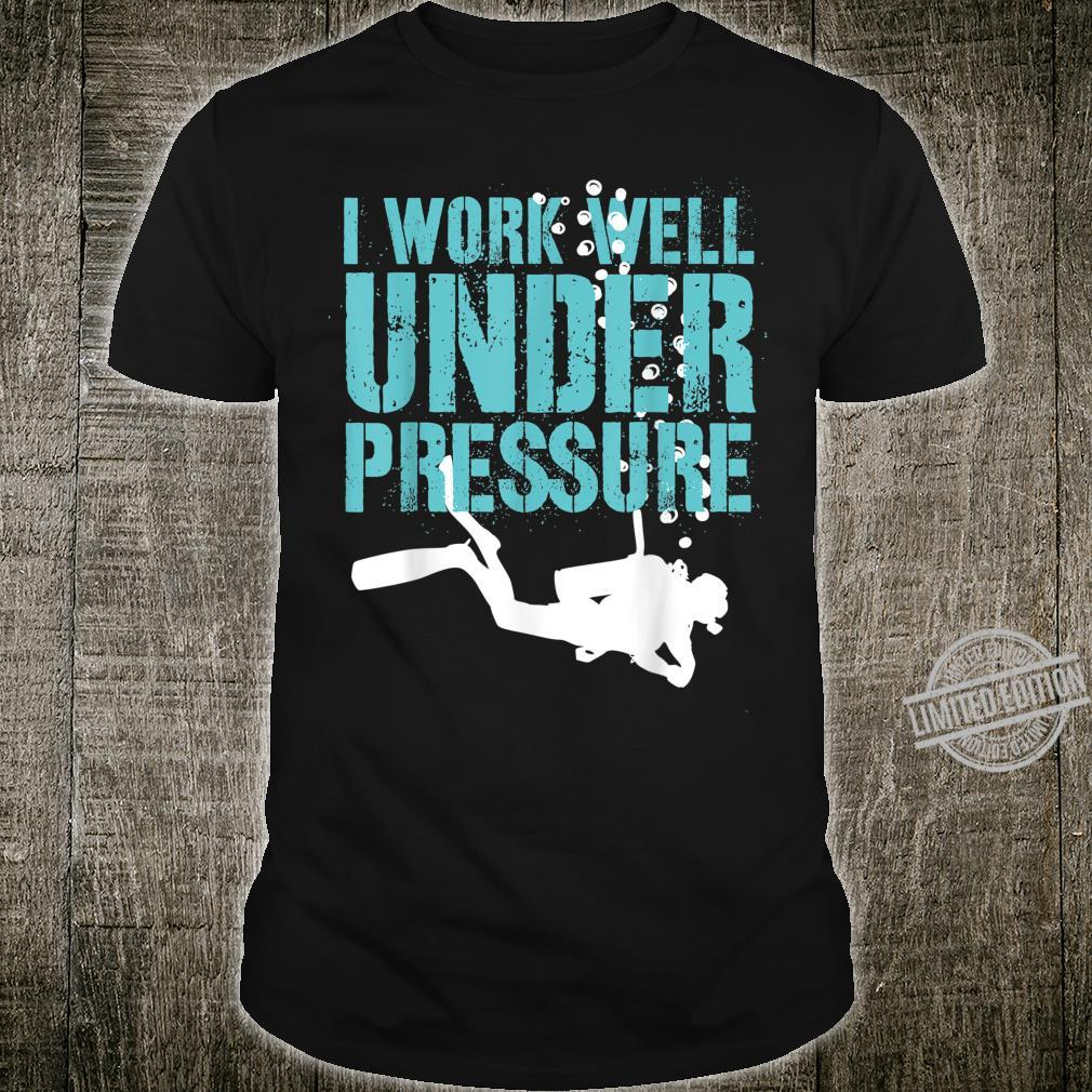 I Work Well Diver Diving Shirt