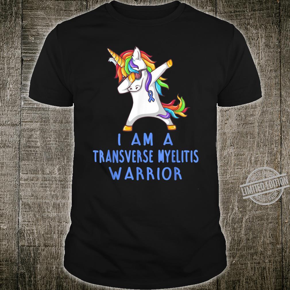 I am a Transverse Myelitis Warrior Shirt