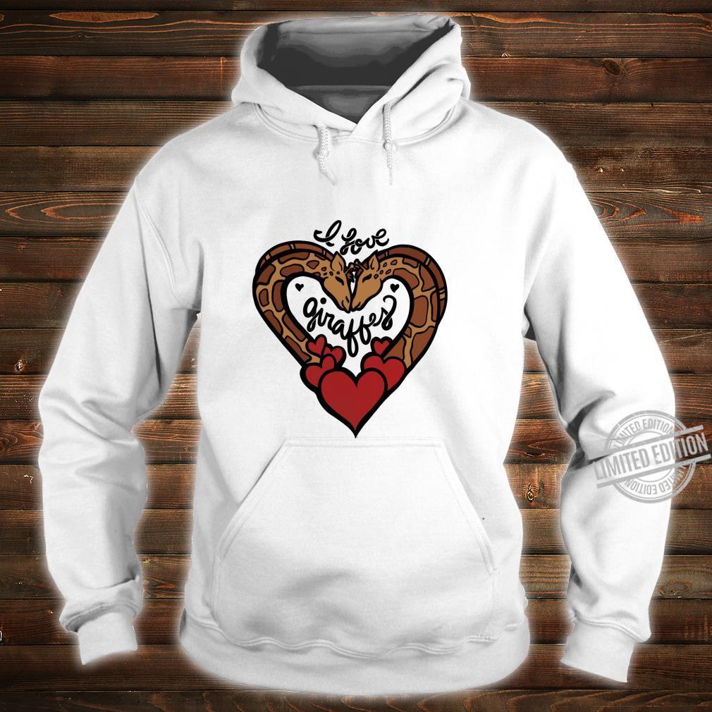 I love giraffes cute giraffe hearts designs Shirt hoodie