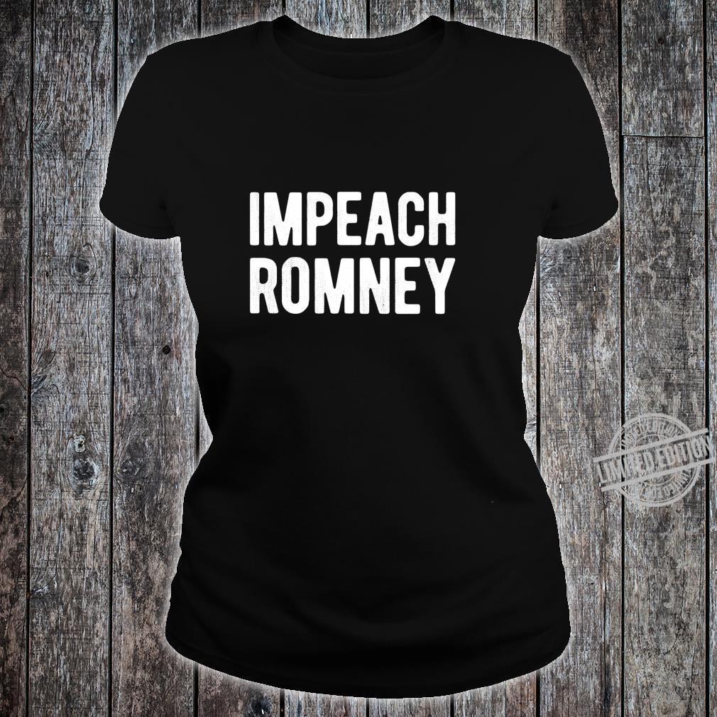Impeach Romney 2020 #RecallRomney Now Shirt ladies tee