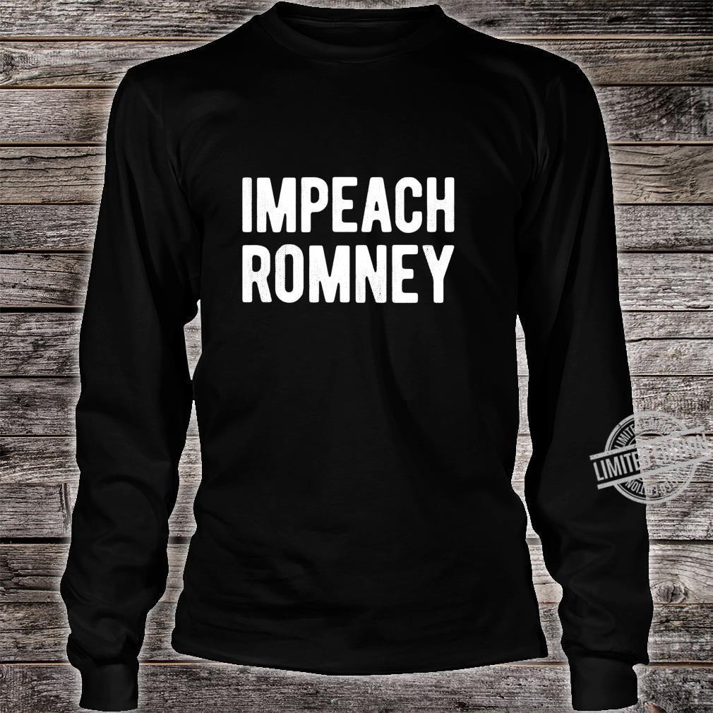 Impeach Romney 2020 #RecallRomney Now Shirt long sleeved