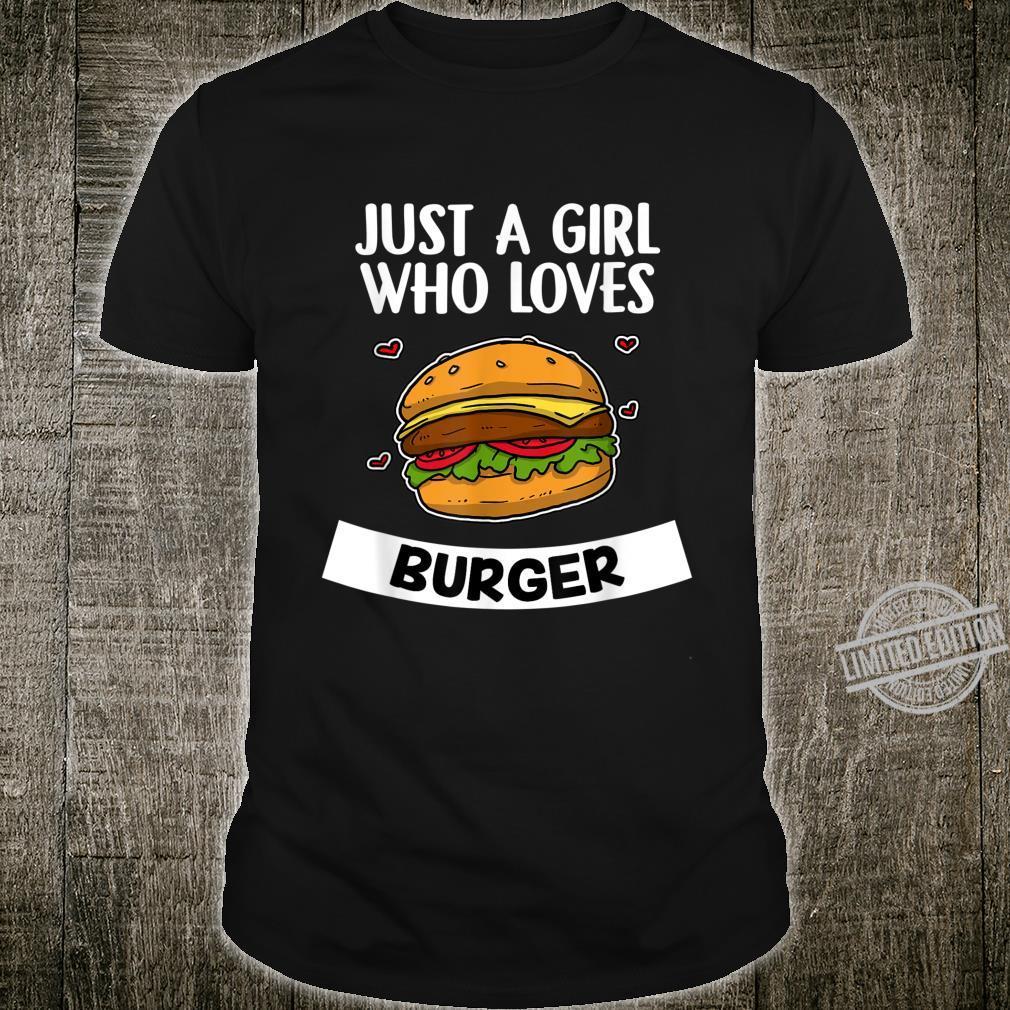 Just A Girl Who Loves Burger Lustiges Burger Shirt