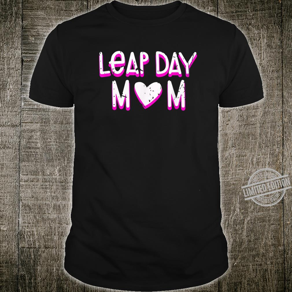 Leap Day Mom Birthday February 29th 2020 Leaping Year Shirt