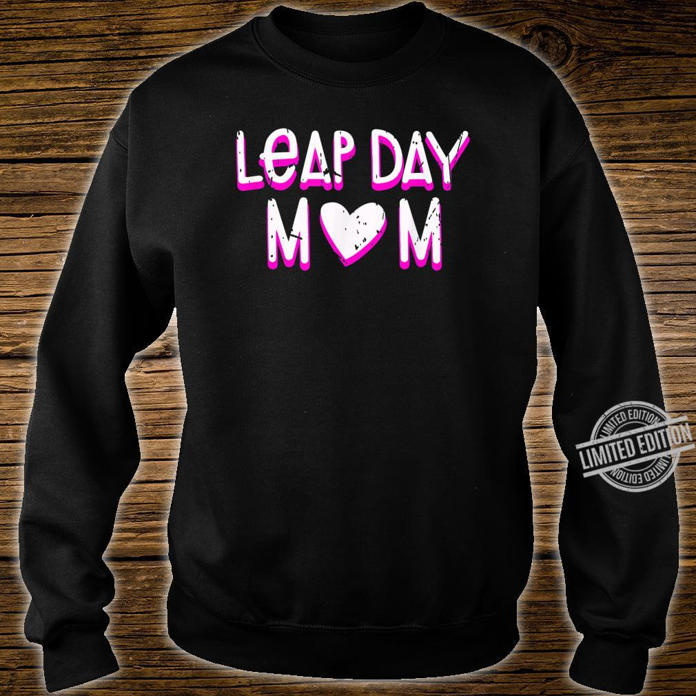 Leap Day Mom Birthday February 29th 2020 Leaping Year Shirt sweater