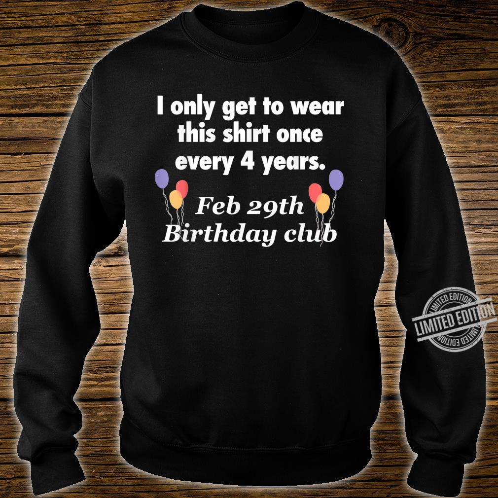 Leap Year Birthday Shirt sweater