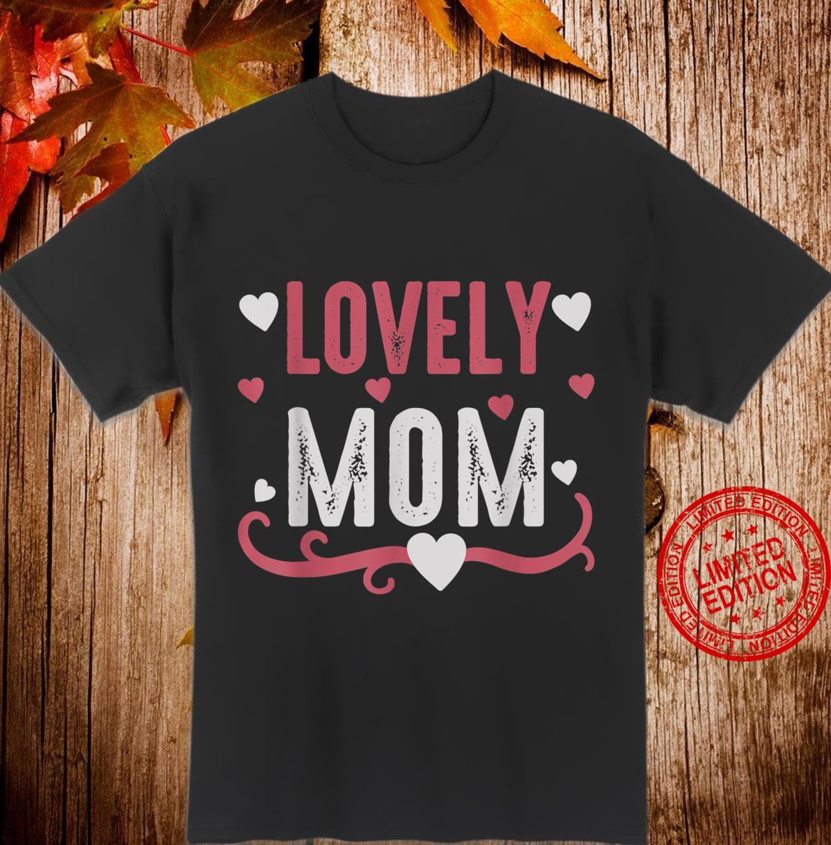 Lovely Mom Shirt