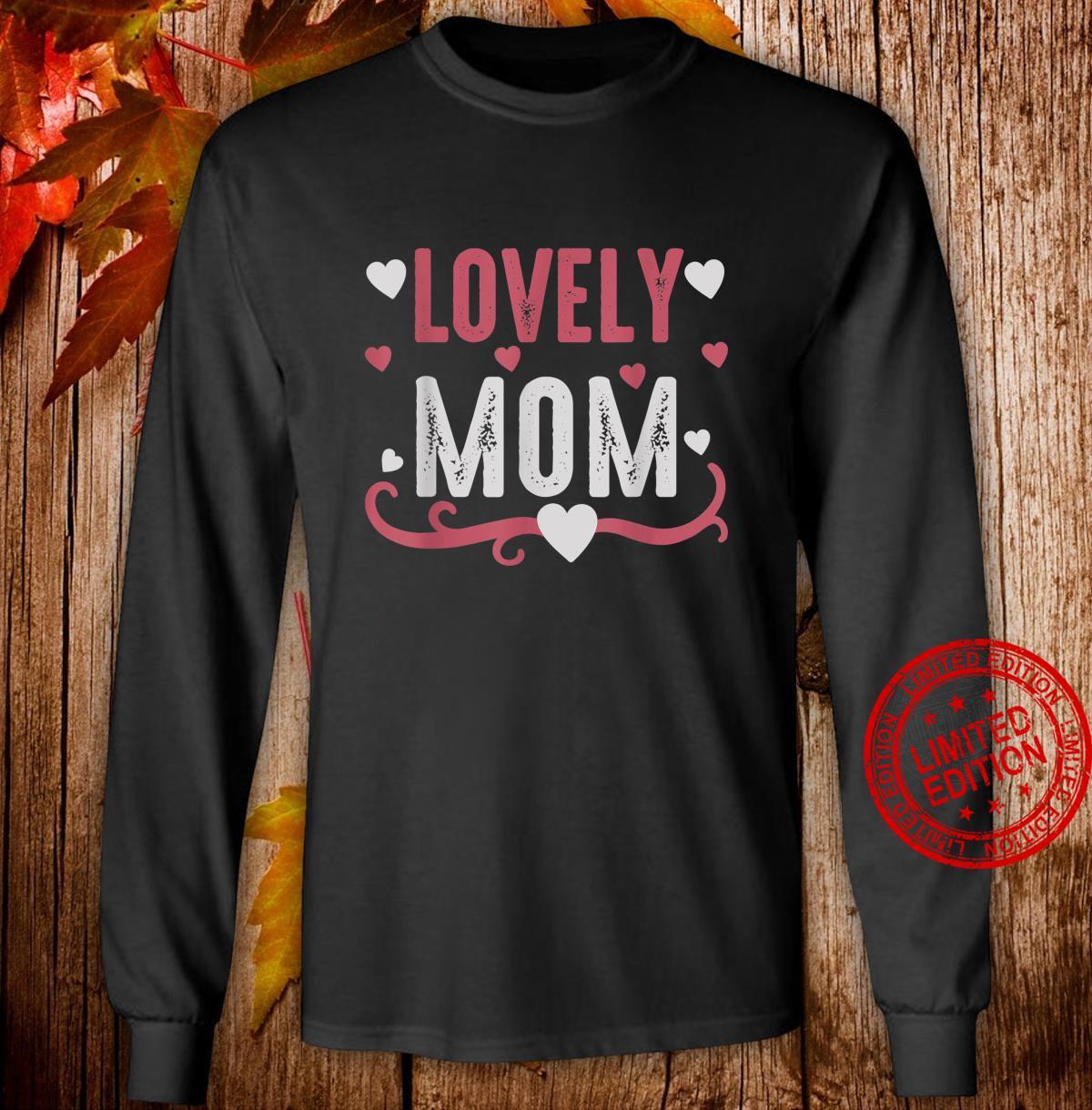 Lovely Mom Shirt long sleeved